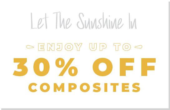 Get 30% Off Composites